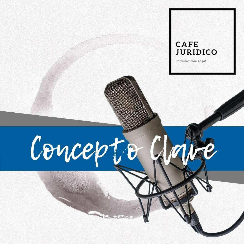 Podcast Concepto Clave