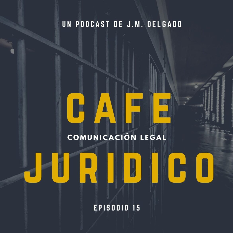 Medidas Desescalada COVID-19 en Centros Penitenciarios - Café Jurídico
