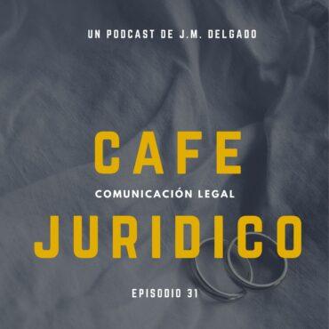 Capitulaciones Matrimoniales - Podcast Café Jurídico