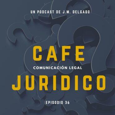 Consultorio Jurídico Podcast Café Jurídico