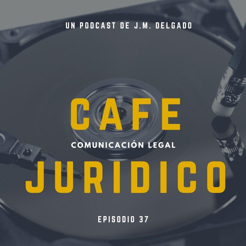 Derecho al Olvido - Podcast Café Jurídico