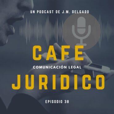 App para la grabación de llamadas con cobertura legal - Podcast Café Jurídico