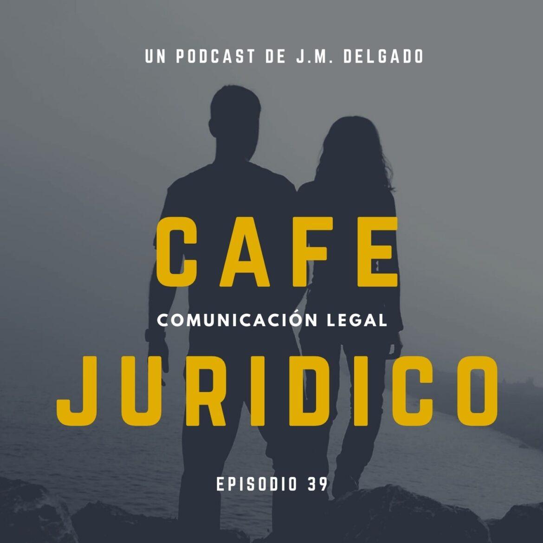 La crisis de los cuarenta - Podcast Café Jurídico