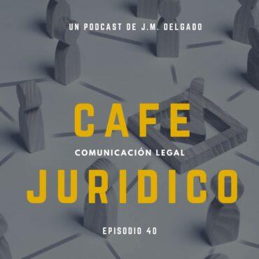 Cómo buscar a un abogado - Podcast Café Jurídico