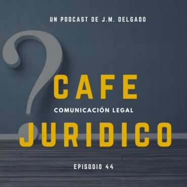Consultas legales - Podcast Café Jurídico