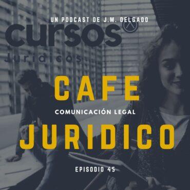 Formación Jurídica Práctica - Podcast Café Jurídico