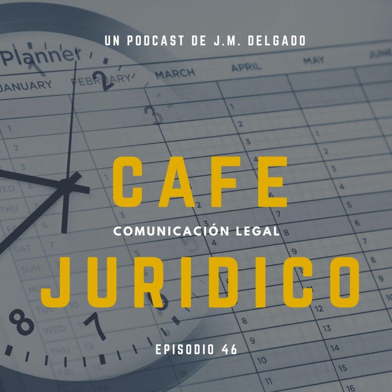 Matriz para la gestión eficaz del tiempo - Podcast Café Jurídico