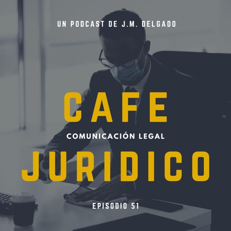 Medidas procesales y organizativas COVID19 - Podcast Café Jurídico