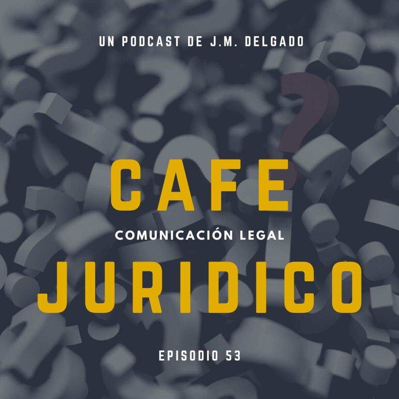 Preguntas legales - Café Jurídico Podcast