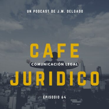Poder general para pleitos - Podcast Derecho Café Jurídico
