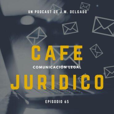 Certificación Legal Preventiva de Correos Electrónicos - Café Jurídico Podcast Derecho