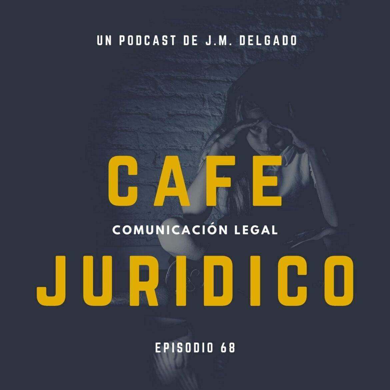 Ciberbullying - Podcast de Derecho Café Jurídico