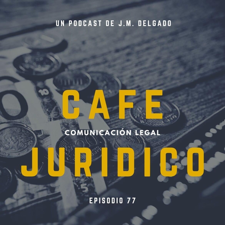 La tasación de costas - Podcast de Derecho Café Jurídico