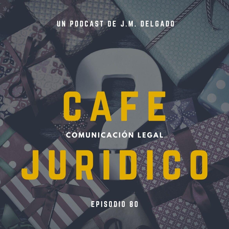 Cuestiones Jurídicas Diciembre 2020 - Podcast de Derecho Café Jurídico