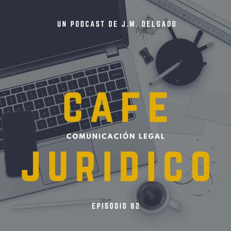 la web de un despacho de abogados - Podcast de Derecho Café Jurídico