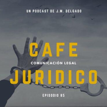 El delito de quebrantamiento - Café Jurídico Podcast de Derecho