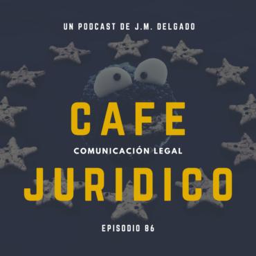 Cookies y Protección de Datos - Podcast de Derecho Café Jurídico