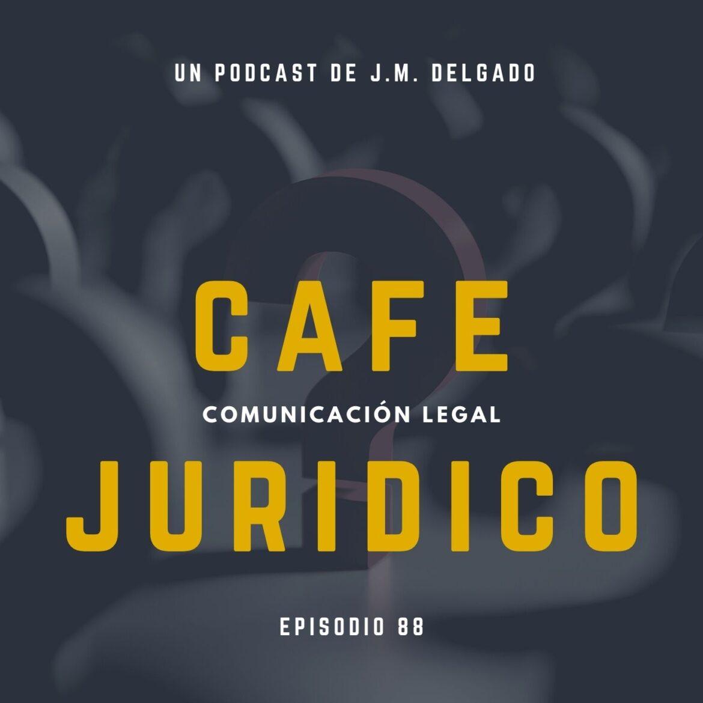 Preguntas y Respuestas Enero 2021 - Podcast Derecho Café Jurídico