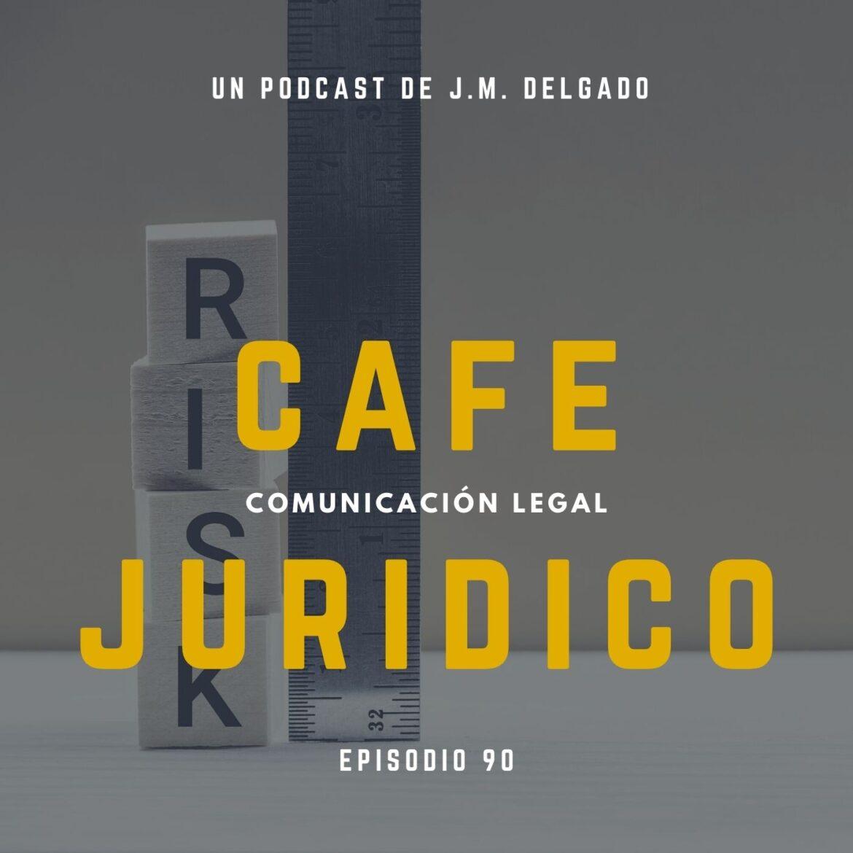 Legal Risk - Podcast de Derecho Café Jurídico
