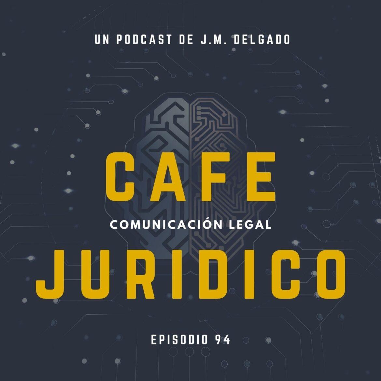 Legaltech. Matilda - Café Jurídico Podcast de Derecho