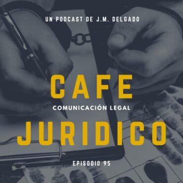 Cancelación de antecedentes penales - Café Jurídico Podcast de Derecho