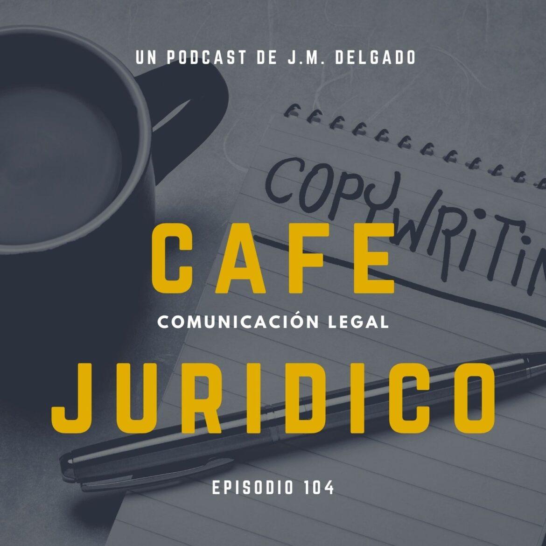 Copywriting Jurídico: Cómo mejorar los textos de la web de un despacho de abogados